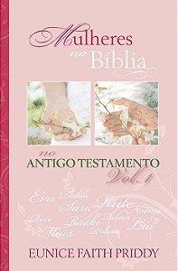 Mulheres na Bíblia - Eunice Faith Priddy - Devocional Pão Diário
