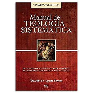 Manual de Teologia Sistemática - Revista e Ampliada