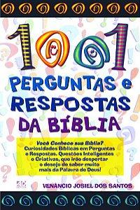 1001 Perguntas e Respostas da Bíblia Venâncio J. dos Santos