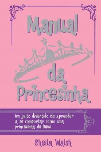 Manual da Princesinha Sheila Walsh