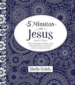 Cinco Minutos com Jesus Sheila Walsh
