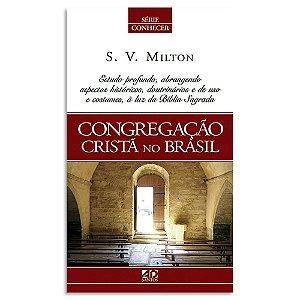 Conhecendo a Congregação Cristã no Brasil