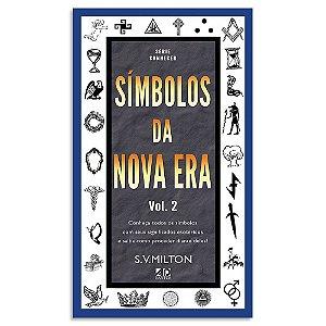 Símbolos da Nova Era Vol 2 S. V. Milton