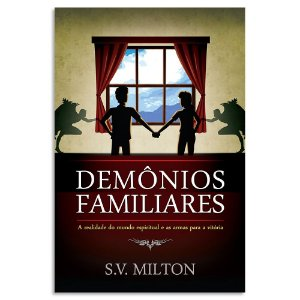 Demônios Familiares S. V. Milton