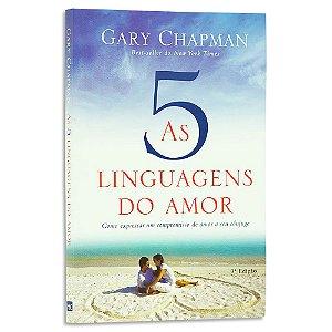 As 5 Linguagens do Amor 3º Edição Gary Chapman