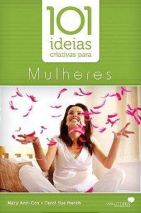 101 Idéias Criativas para Mulheres