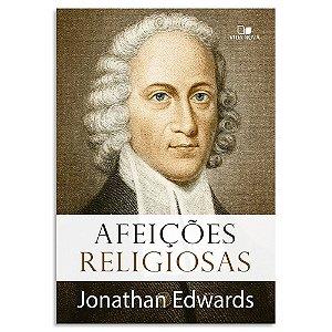 Afeições Religiosas de Jonathan Edwards