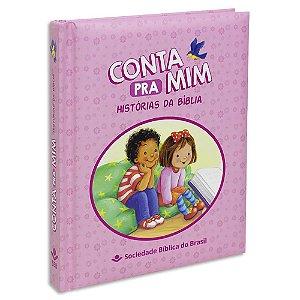 Conta pra Mim capa Rosa - Histórias da Bíblia