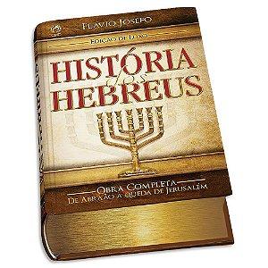 História dos Hebreus Flávio Josefo Edição Luxo