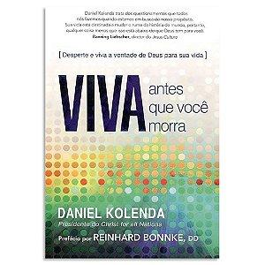 Viva antes que Você Morra - Daniel Kolenda