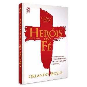 Heróis da Fé - Edição Brochura