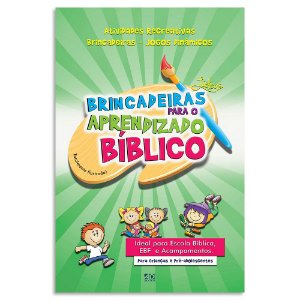 Brincadeiras Lúdicas para o Aprendizado Bíblico