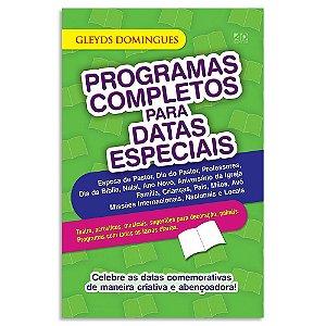 Programas Completos Para Datas Especiais
