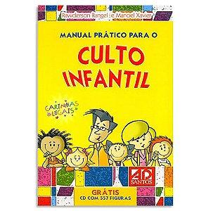 Manual Prático para o Culto Infantil Vol.1