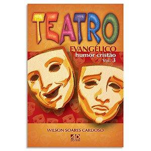 Teatro Evangélico Humor Cristão Vol.3