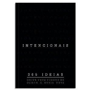 Intencionais - 365 Ideias para Virar o Mundo