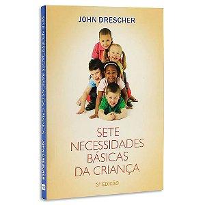 Sete Necessidades Básicas da Criança 3ª Edição