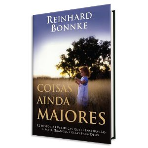 Coisas Ainda Maiores - Reinhard Bonnke