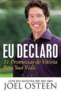 Eu Declaro - 31 Promessas de Vitória Para a Sua Vida