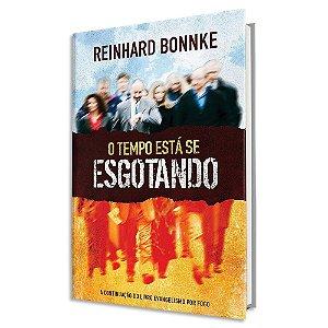 O Tempo Está se Esgotando - Reinhard Bonnke