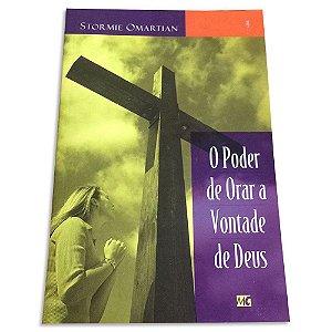 O Poder de Orar a Vontade de Deus