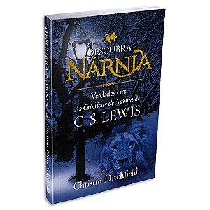 Descubra Nárnia de C.S. Lewis