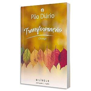 Pão Diário Transformação - Edição Bilíngue