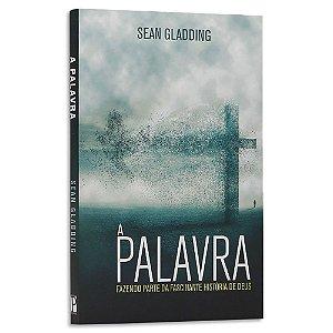 A Palavra - Sean Gladding