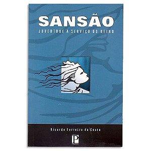 Sansão: Juventude à Serviço de Deus de Ricardo Costa