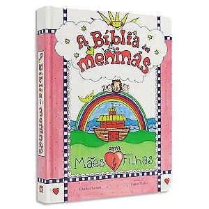 A Bíblia das Meninas para Mães e Filhas