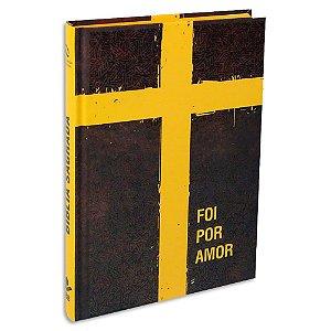 Bíblia NAA Média capa Foi por Amor
