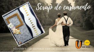 """Livro de memórias de Casamento (Scrap """"Nosso Casamento"""")"""