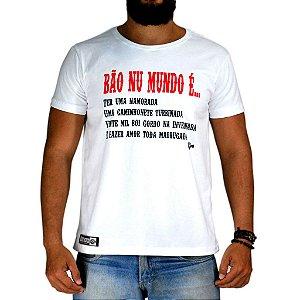Camiseta Bão Nu Mundo - BÃO NU MUNDO É - Branca