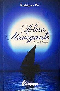 Alma Navegante - Contos & Poesias