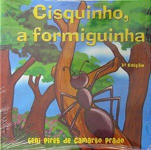 Cisquinho, a Formiguinha