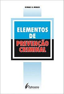 ELEMENTOS DE PREVENÇÃO CRIMINAL