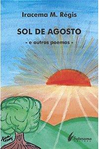 SOL DE AGOSTO -e outros poemas-