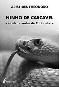 Ninho de Cascavel - e outros contos -
