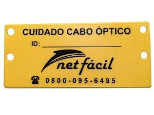 Placa de Identificação Rede Óptica - Personalizada