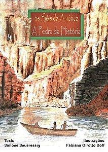 """""""Os Sóis da América"""" vol.4 - """"A Pedra da História"""""""