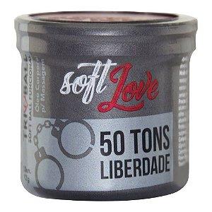 Bolinha 50 Tons Liberdade Tri Ball Soft Love