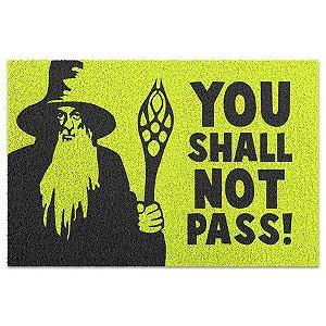 Capacho em Vinil You Shall Not Pass - O Senhor dos Anéis