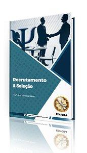 Recrutamento e Seleção (MÓDULO IMPRESSO)