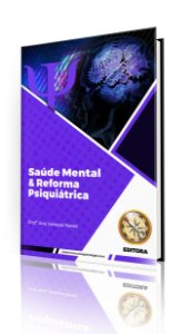 Saúde Mental e Reforma Psiquiátrica (MÓDULO IMPRESSO)