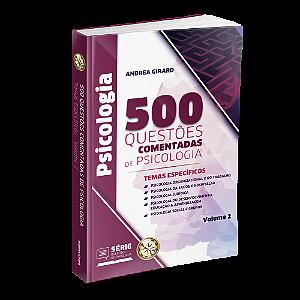 500 Questões Comentadas de Psicologia - Volume 2