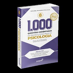 1.000 Questões Comentadas de Provas e Concursos em Psicologia 2020