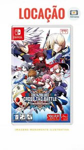 [DISPONÍVEL] BLAZBLUE CROSS TAG BATTLE Nintendo Switch