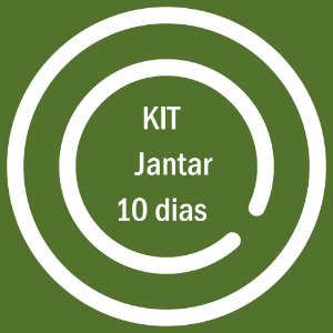 KIT JANTAR 10 DIAS