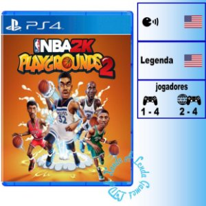 NBA 2K Playgrounds 2 - PS4 - Novo