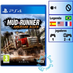Spintires Mudrunner American Wilds  - PS4 - Novo